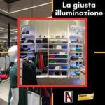 Arredamento per negozi: La giusta illuminazione